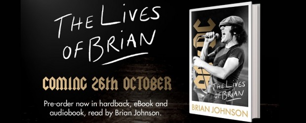 Brian Johnson, AC/DC's legendary frontman, will publish an autobiography, The Lives of Brian, on October 26th 2021.